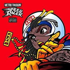 Young Thug - Speed Racer  (Prod. By Metro Boomin)