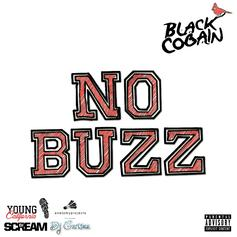 Black Cobain - No Buzz