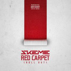 Skeme - Red Carpet (Roll Out)