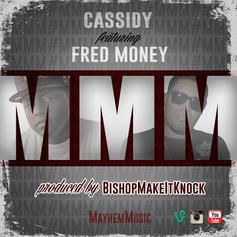 Cassidy - MMM Feat. Fred Money