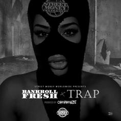 Bankroll Fresh - Trap (Prod. By ChopHouze)