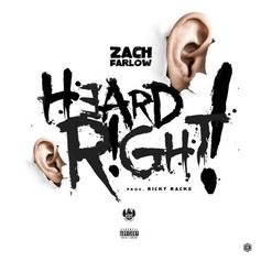Zach Farlow - Heard Right (Prod. By Ricky Racks)