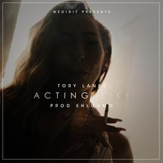 Tory Lanez - Acting Like (Prod. By Shlohmo)