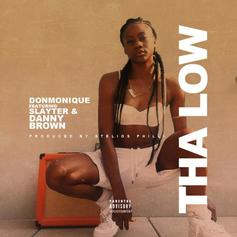 Donmonique - Tha Low Feat. Slayter & Danny Brown (Prod. By Stelios Phili)