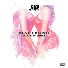 JR - Best Friend Feat. Trey Songz