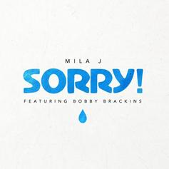 Mila J - Sorry Feat. Bobby Brackins