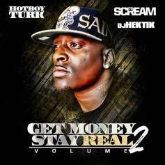 Turk - Get Money Stay Real 2
