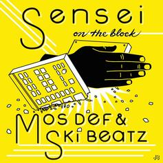 Mos Def & Ski Beatz - Sensei On The Block