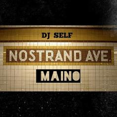 Maino - Nostrand Ave (Remix)