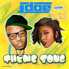J-Doe - Theme Song Feat. Sevyn Streeter
