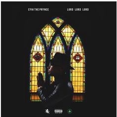 CyHi The Prynce - Lord Lord Lord Feat. K Camp