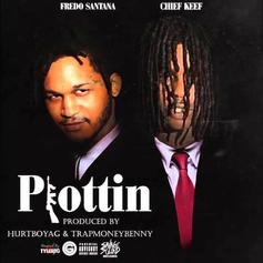 Chief Keef & Fredo Santana - Plottin