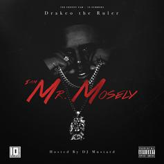 Drakeo The Ruler - I Am Mr. Mosley