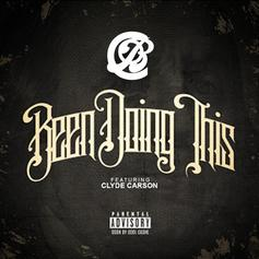 Clique Of Bruhs - Been Doing This Feat. Clyde Carson