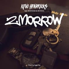 Kevo Hendricks - 2morrow Feat. Ab-Soul & Kenhood (Prod. By Nate Fox)