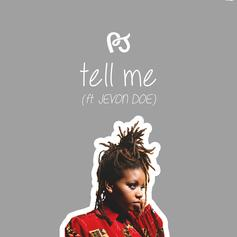 PJ - Tell Me Feat. Jevon Doe