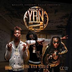 Migos - YRN 2 (Young Rich Ni$$a$ 2)