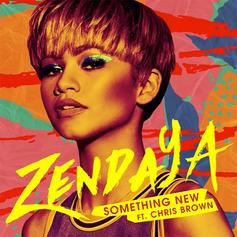 Zendaya - Something New (Radio Rip) Feat. Chris Brown