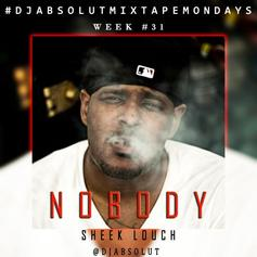 Sheek Louch - Nobody