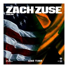 Zach Farlow - One Time Feat. Zuse