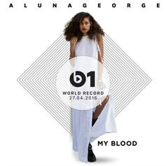 AlunaGeorge - My Blood Feat. ZHU