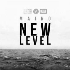 Maino - New Level (Remix)