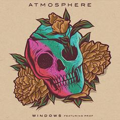 Atmosphere - Windows Feat. Prof