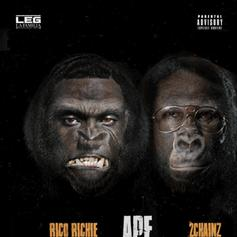 Rico Richie - Ape Feat. 2 Chainz