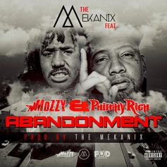 The Mekanix - Abandonment Feat. Mozzy & Philthy Rich