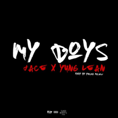 Jace - My Boys Feat. Yung Lean