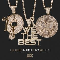 DJ Khaled - I Got The Keys Feat. Future & Jay-Z