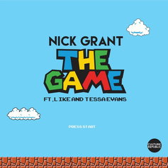 Nick Grant - The Game Feat. Like (Pac Div) & Tessa Evans