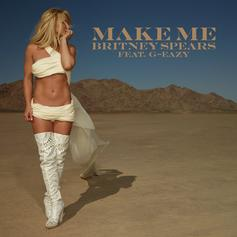 Britney Spears - Make Me Feat. G-Eazy
