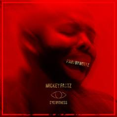 Mickey Factz - Eye Witness (Joe Budden Diss) (Prod. By Nottz)