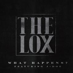 The Lox - What Happens Feat. J-Doe