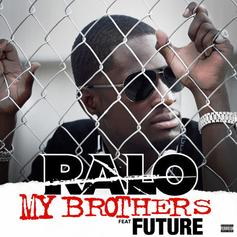 Ralo - My Brothers Feat. Future