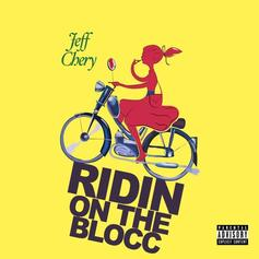 Jeff Chery - Ridin On The Blocc