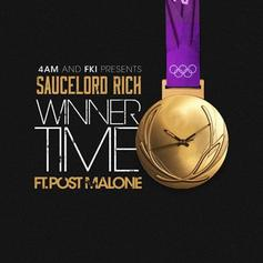 SauceLordRich - Winner Time Feat. Post Malone