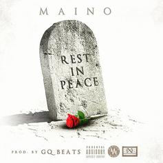 Maino - Rest In Peace (RIP)