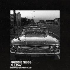 Freddie Gibbs - All Day