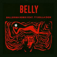 Belly - Ballerina (Remix) Feat. Ty Dolla $ign