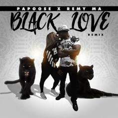 Papoose & Remy Ma - Black Love (Remix) Feat. Nathaniel