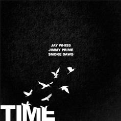 Jay Whiss - Time Flies Feat. Jimmy Prime & Smoke Dawg