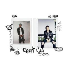 KAMI - Right Now Feat. Vic Mensa