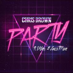 Chris Brown - Party Feat. Usher & Gucci Mane