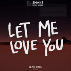 DJ Snake - Let Me Love You (Remix) Feat. Sean Paul & Justin Bieber