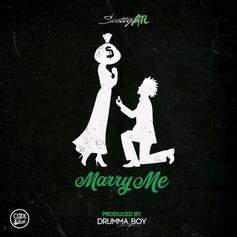 Scotty ATL - Marry Me (Prod. By Drumma Boy)
