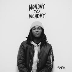 Saba - Monday To Monday (Prod. By Richie Souf)