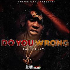 JackBoy - Do You Wrong