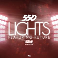 550 Madoff - Lights Feat. Future